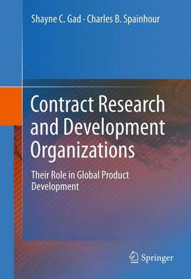 Contract Research and Development Organizations: Their Role in Global Product Development (Paperback)