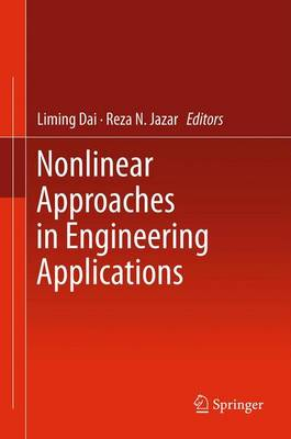 Nonlinear Approaches in Engineering Applications (Paperback)