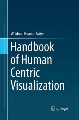 Handbook of Human Centric Visualization (Paperback)