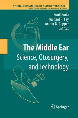 The Middle Ear: Science, Otosurgery, and Technology - Springer Handbook of Auditory Research 46 (Paperback)