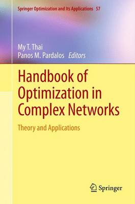 Handbook of Optimization in Complex Networks: Theory and Applications - Springer Optimization and Its Applications 57 (Paperback)