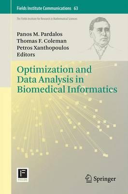Optimization and Data Analysis in Biomedical Informatics - Fields Institute Communications 63 (Paperback)