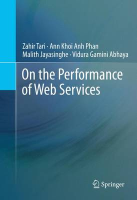 On the Performance of Web Services (Paperback)