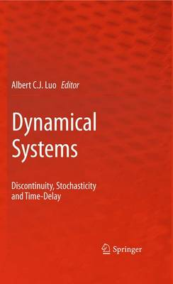 Dynamical Systems: Discontinuity, Stochasticity and Time-Delay (Paperback)