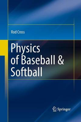 Physics of Baseball & Softball (Paperback)