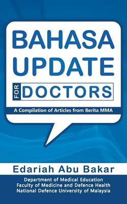 Bahasa Update for Doctors: A Compilation of Articles from Berita Mma (Paperback)