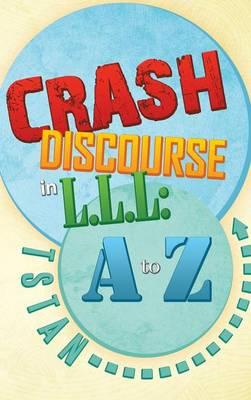 Crash Discourse in L.L.L: A to Z (Hardback)