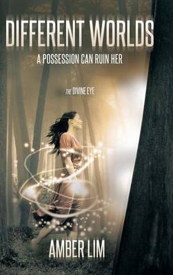 Different Worlds: A possession can ruin her. (Hardback)