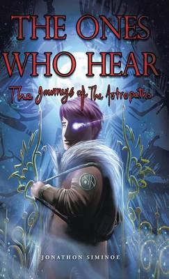 The Ones Who Hear (Hardback)