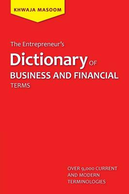 The Entrepreneur's Dictionary of Business and Financial Terms (Paperback)