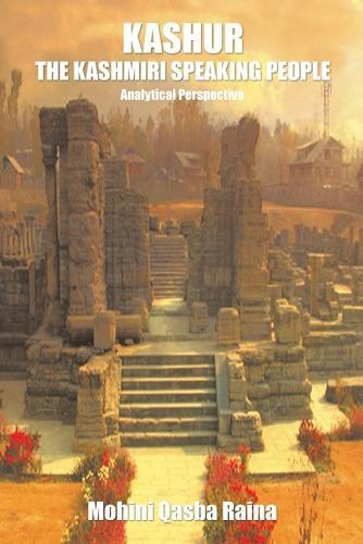 Kashur The Kashmiri Speaking People: Analytical Perspective (Paperback)