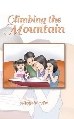 Climbing the Mountain (Hardback)