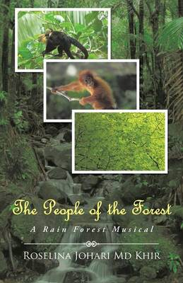 The People of the Forest: A Rain Forest Musical (Paperback)