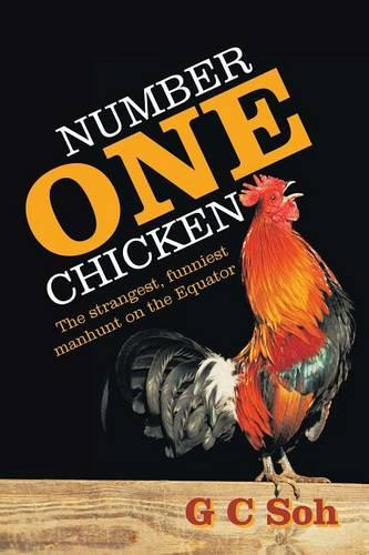 Number One Chicken: The strangest, funniest manhunt on the Equator (Paperback)