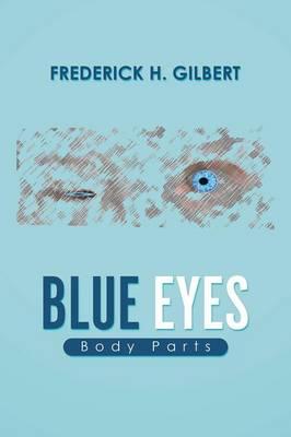 Blue Eyes: Body Parts (Paperback)