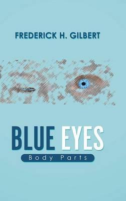 Blue Eyes: Body Parts (Hardback)