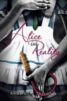 Alice in Reality (Paperback)