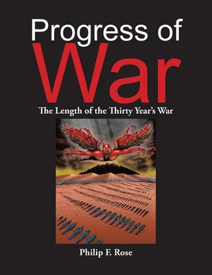 Progress of War: The Length of the Thirty Year's War (Paperback)