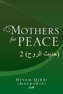 Mothers for Peace: 2 ( ) (Paperback)