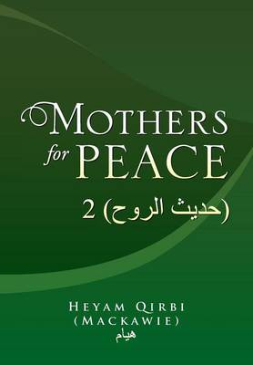 Mothers for Peace: 2 ( ) (Hardback)