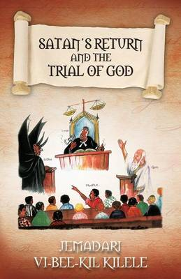 Satan's Return and the Trial of God (Paperback)