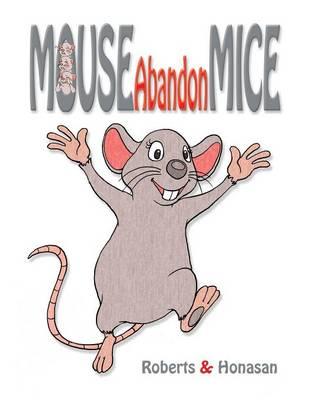 Mouse Abandon Mice (Paperback)