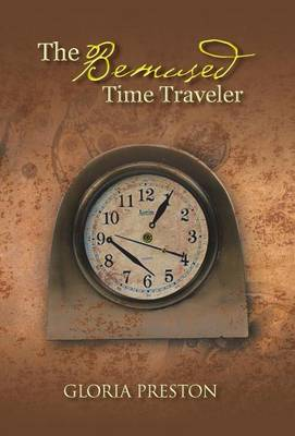 The Bemused Time Traveler (Hardback)