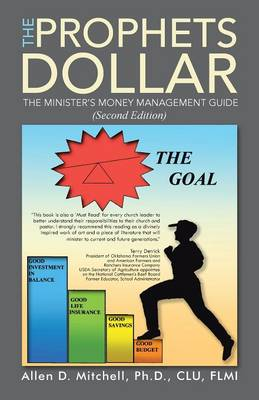 The Prophets Dollar (Second Edition): A Minister's Money Management Guide (Paperback)