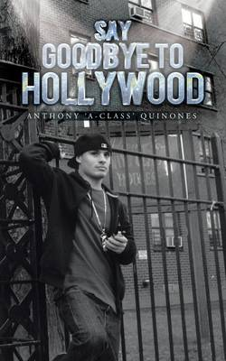 Say Goodbye to Hollywood (Paperback)