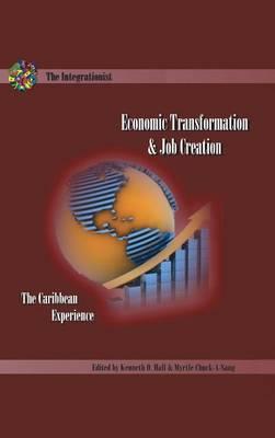 Economic Transformation and Job Creation: The Caribbean Experience (Hardback)