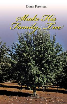 Shake His Family Tree (Paperback)