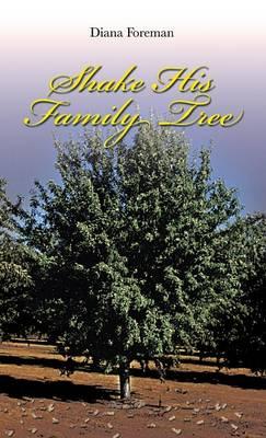 Shake His Family Tree (Hardback)
