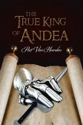 The True King of Andea (Paperback)