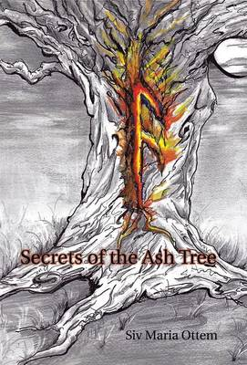 Secrets of the Ash Tree (Hardback)