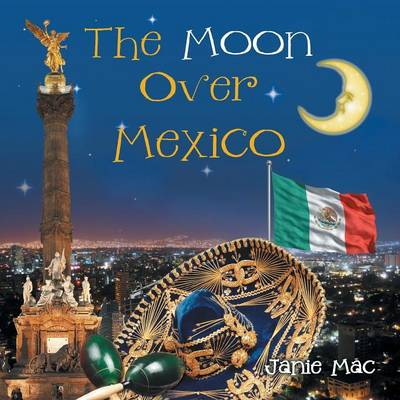 The Moon Over Mexico (Paperback)