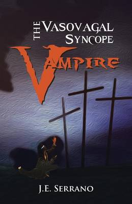 THE Vasovagal Syncope Vampire (Paperback)