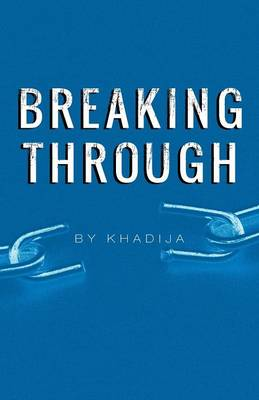 Breaking Through (Paperback)
