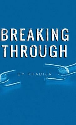 Breaking Through (Hardback)
