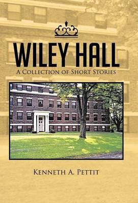 Wiley Hall (Hardback)