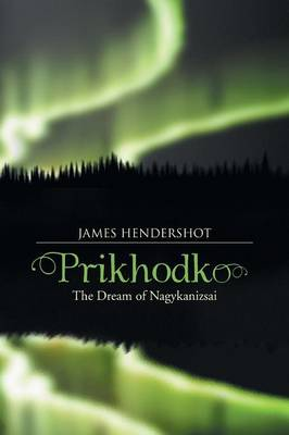 Prikhodko: The Dream of Nagykanizsai (Paperback)