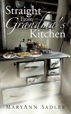 Straight From Grandma's Kitchen (Paperback)