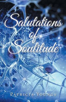 Salutations of Soulitude (Paperback)
