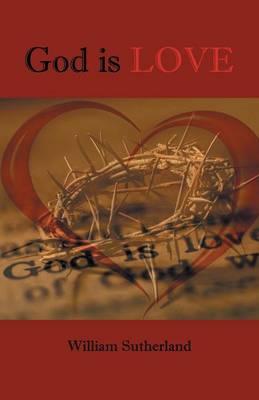 God is Love (Paperback)