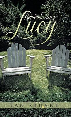 Remembering Lucy (Hardback)