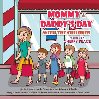 Mommy & Daddy's Day With The Children (Paperback)