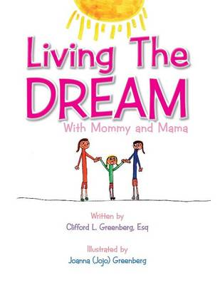 Living The Dream: With Mommy and Mama (Paperback)