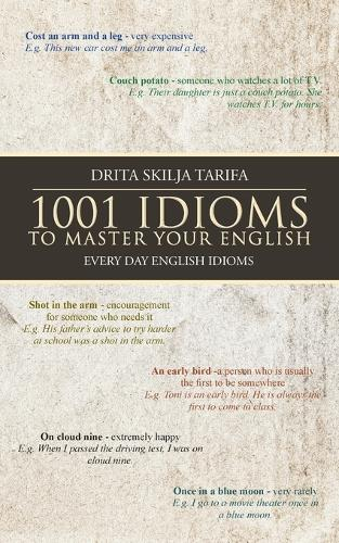 1001 Idioms to Master Your English: Every Day English Idioms (Paperback)