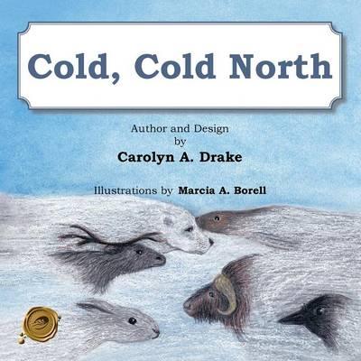 Cold, Cold North (Paperback)