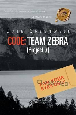 Code: Team Zebra: (Project 7) (Paperback)