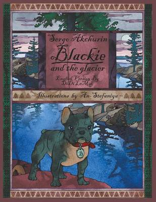 Blackie and the Glacier (Paperback)